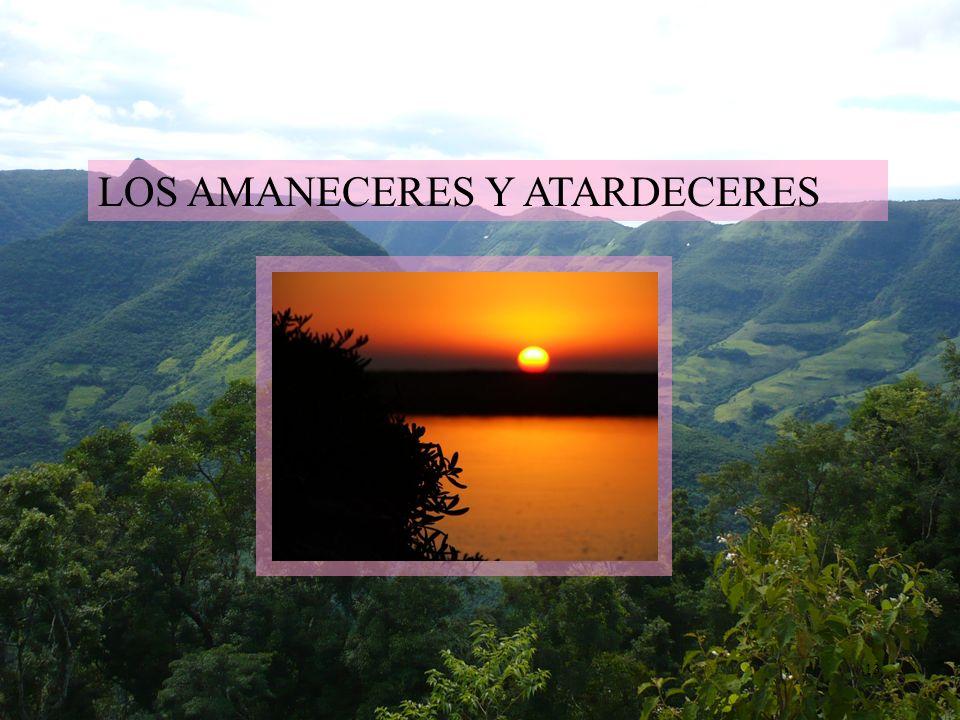 LOS AMANECERES Y ATARDECERES
