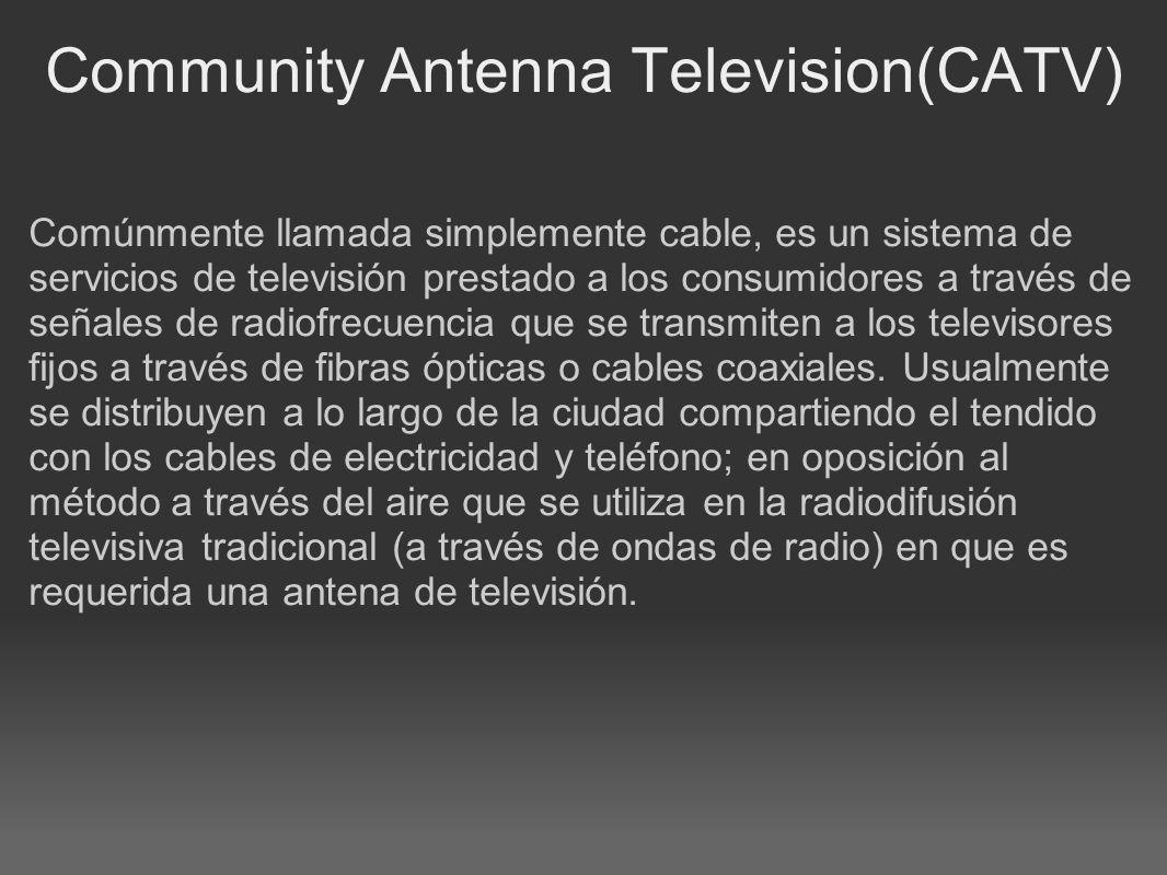 Community Antenna Television(CATV)