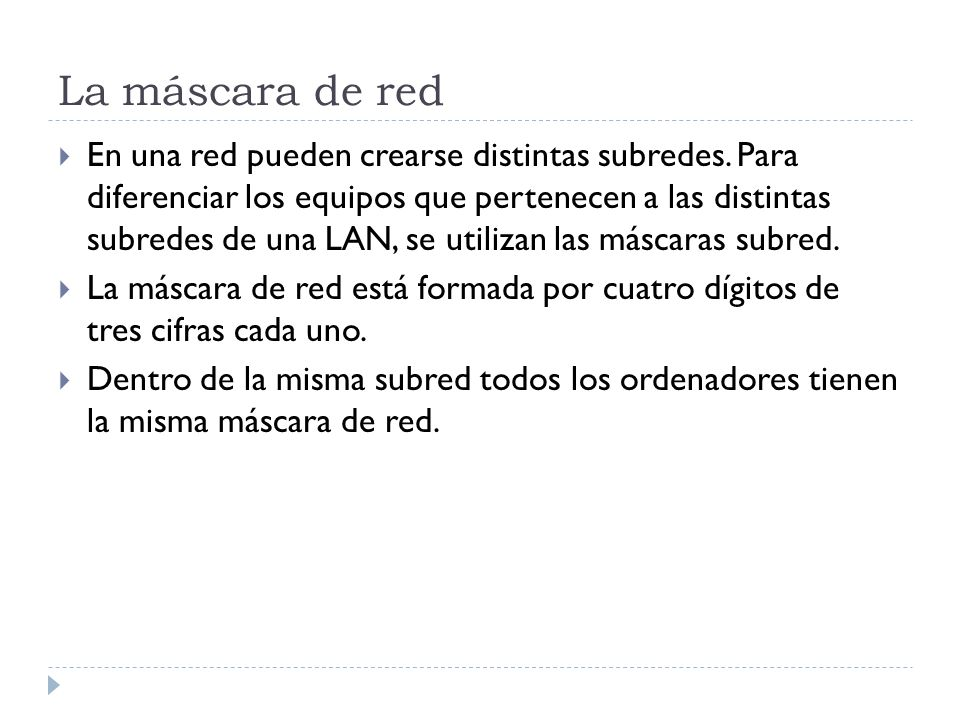 La máscara de red