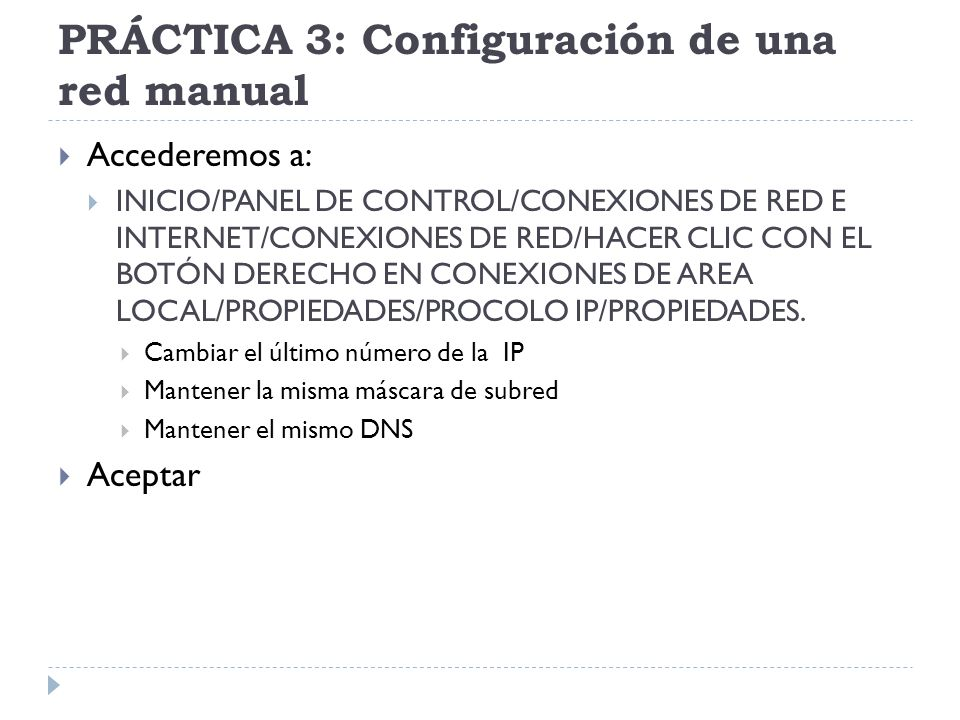 PRÁCTICA 3: Configuración de una red manual