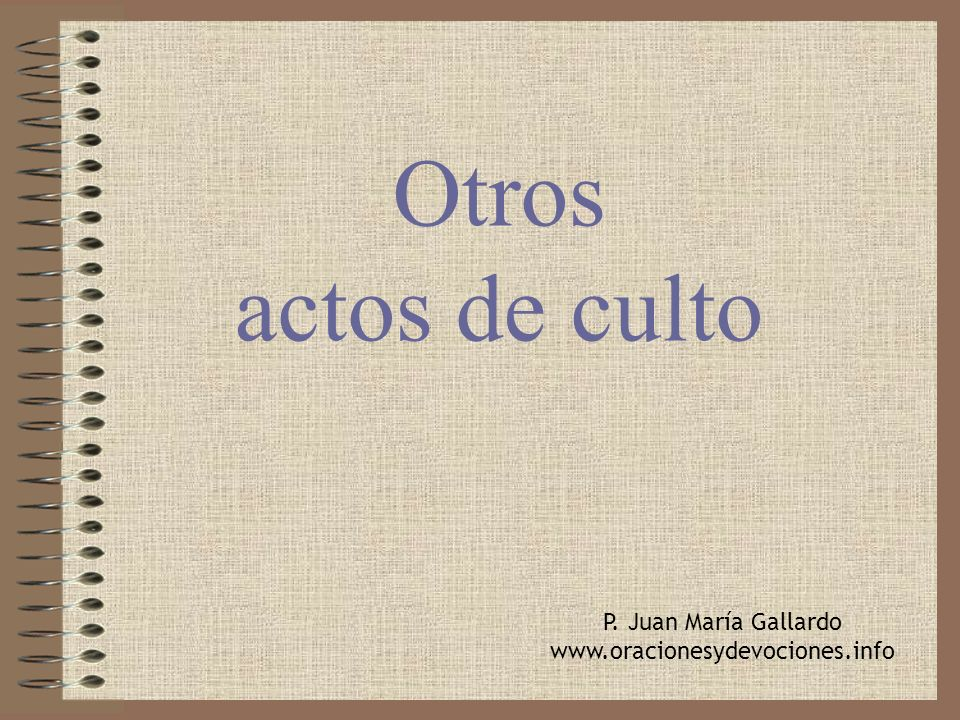 Otros actos de culto P. Juan María Gallardo