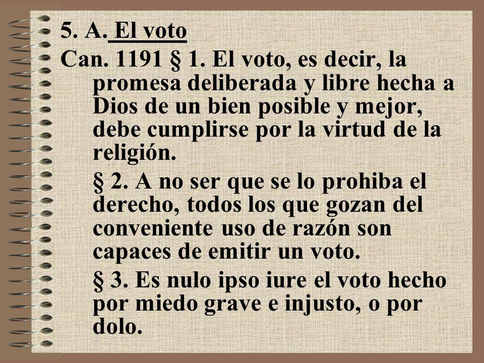 5. A. El voto