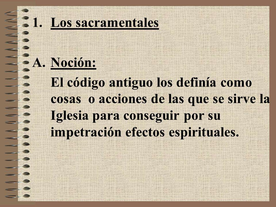 Los sacramentales Noción: