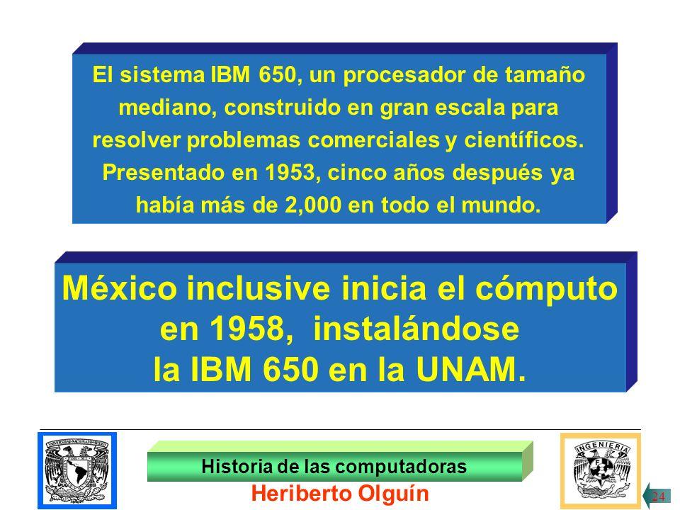 México inclusive inicia el cómputo en 1958, instalándose
