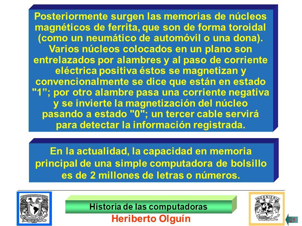 Posteriormente surgen las memorias de núcleos
