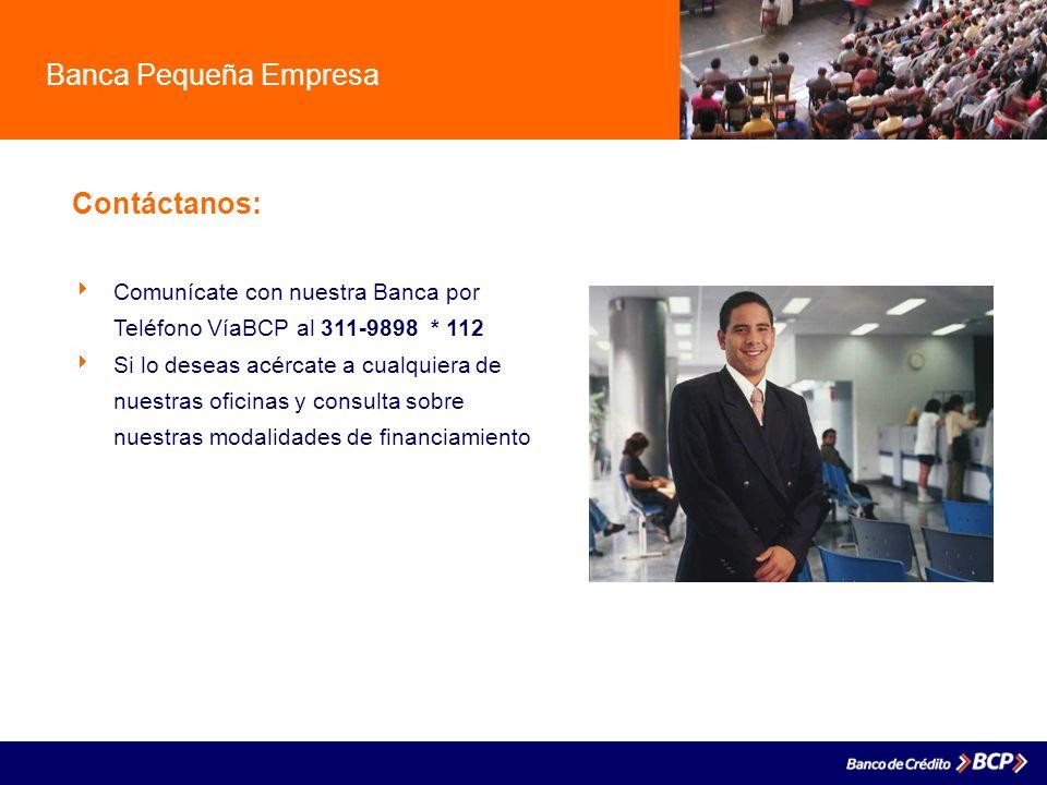 Banca Pequeña Empresa Contáctanos: