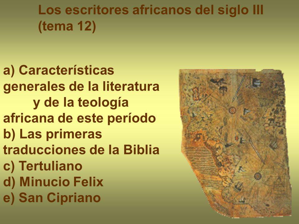 Los escritores africanos del siglo III (tema 12)
