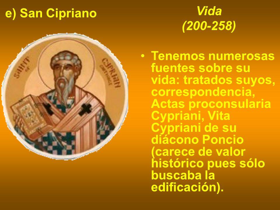 e) San Cipriano Vida. (200-258)