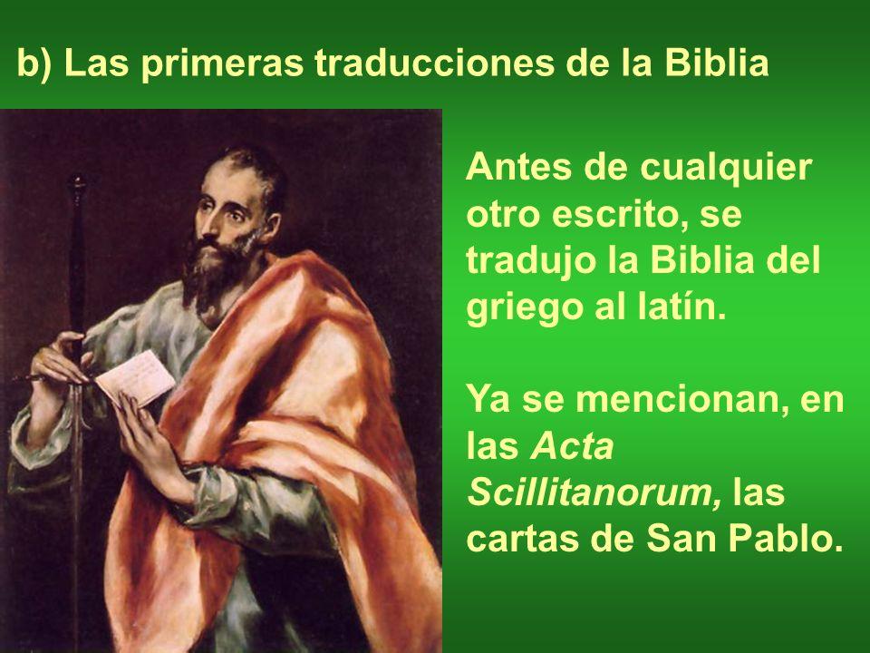 b) Las primeras traducciones de la Biblia