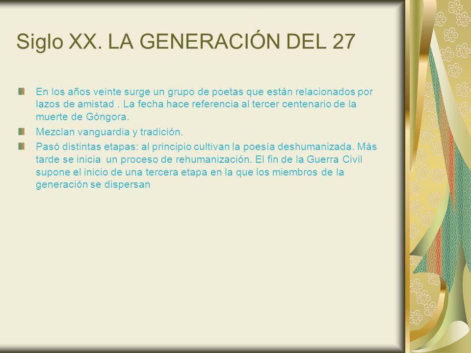 Siglo XX. LA GENERACIÓN DEL 27