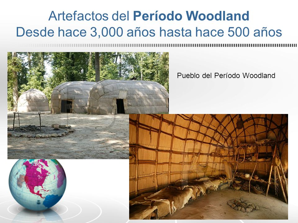 Artefactos del Período Woodland Desde hace 3,000 años hasta hace 500 años