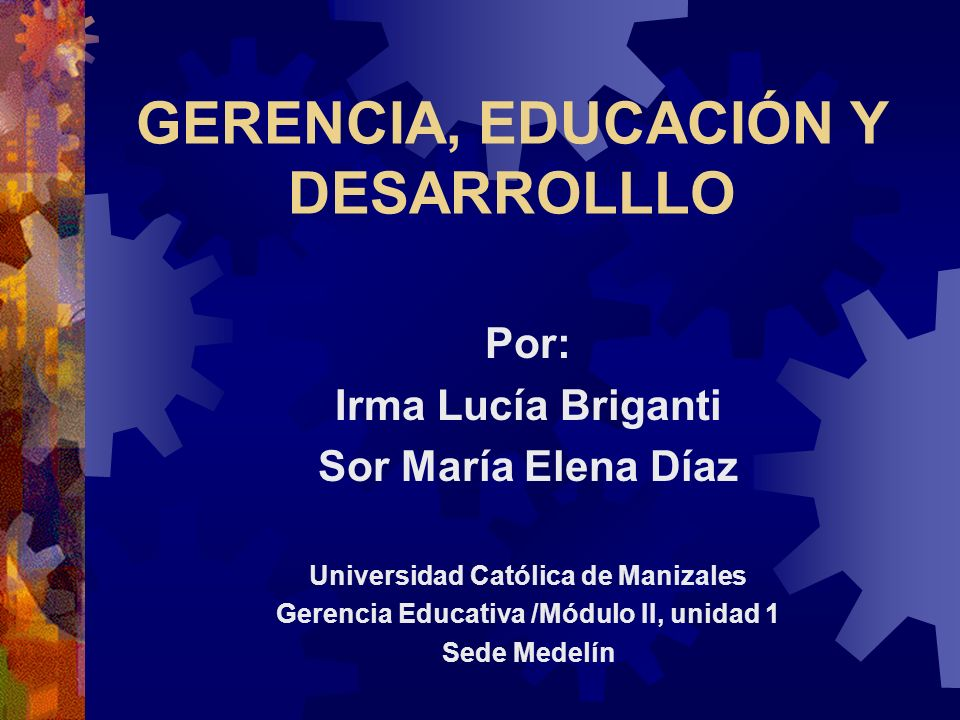 GERENCIA, EDUCACIÓN Y DESARROLLLO