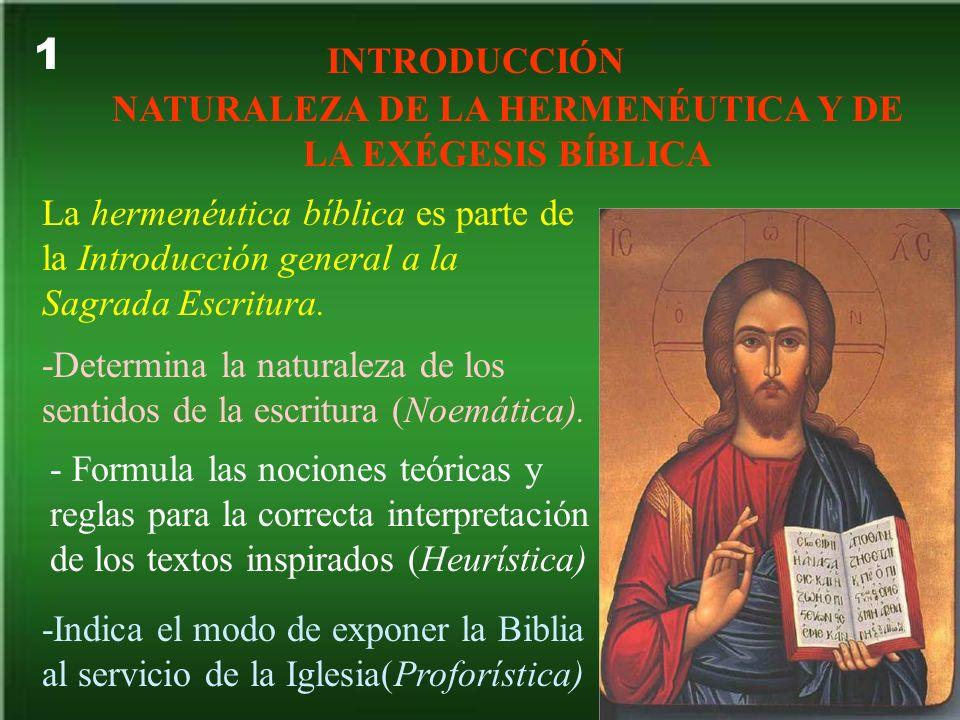 NATURALEZA DE LA HERMENÉUTICA Y DE LA EXÉGESIS BÍBLICA