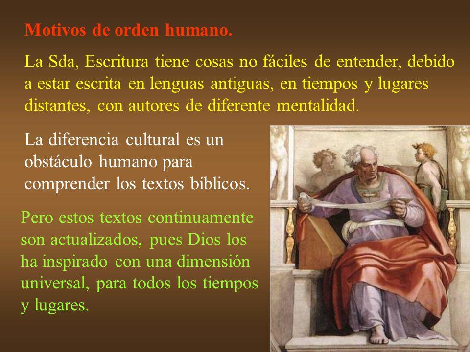 Motivos de orden humano.