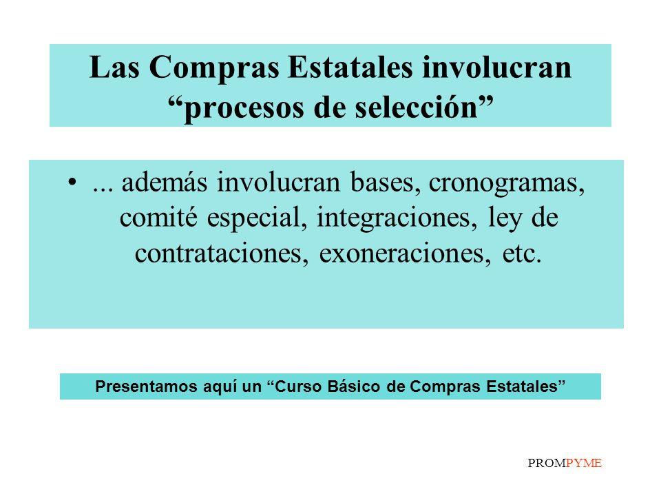 Las Compras Estatales involucran procesos de selección