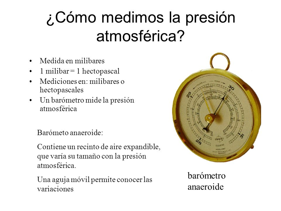 ¿Cómo medimos la presión atmosférica