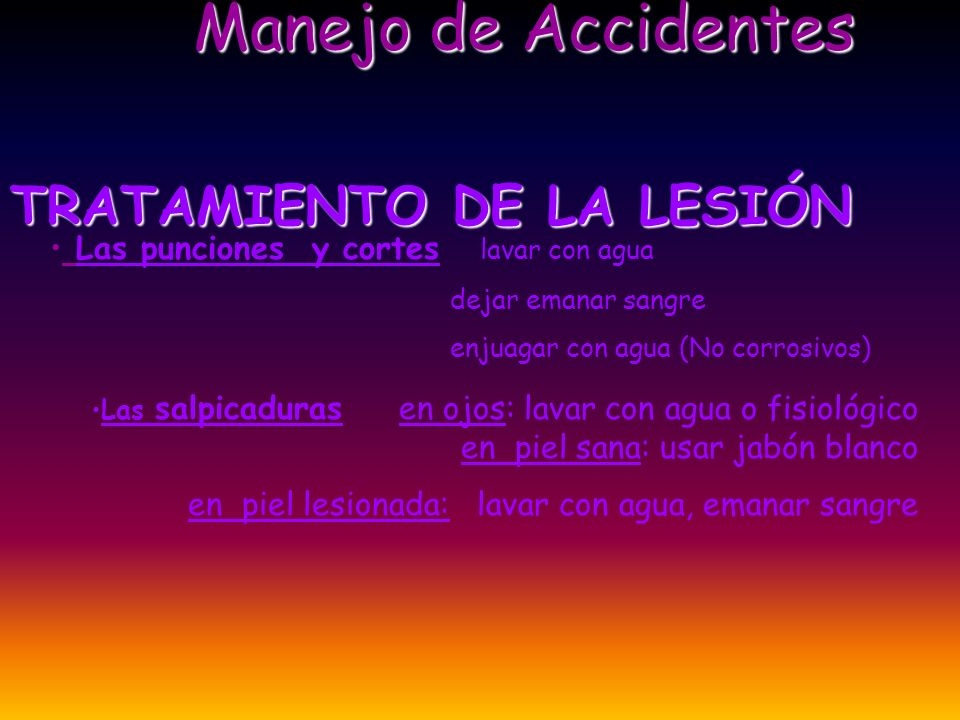 Manejo de Accidentes TRATAMIENTO DE LA LESIÓN