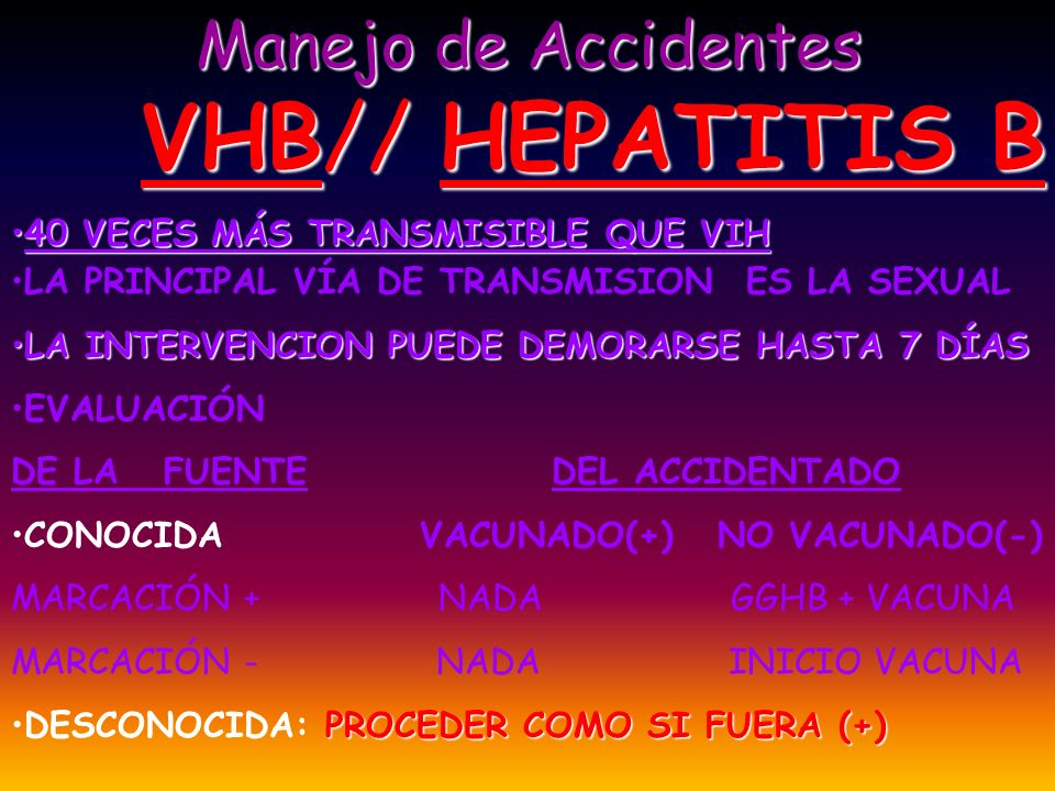 VHB// HEPATITIS B Manejo de Accidentes