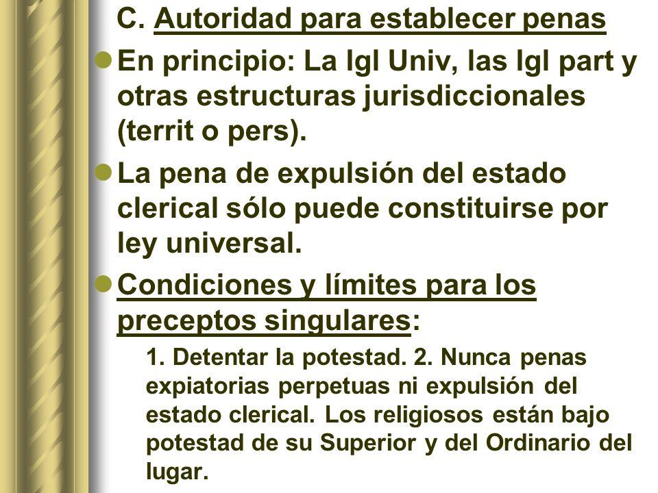 C. Autoridad para establecer penas