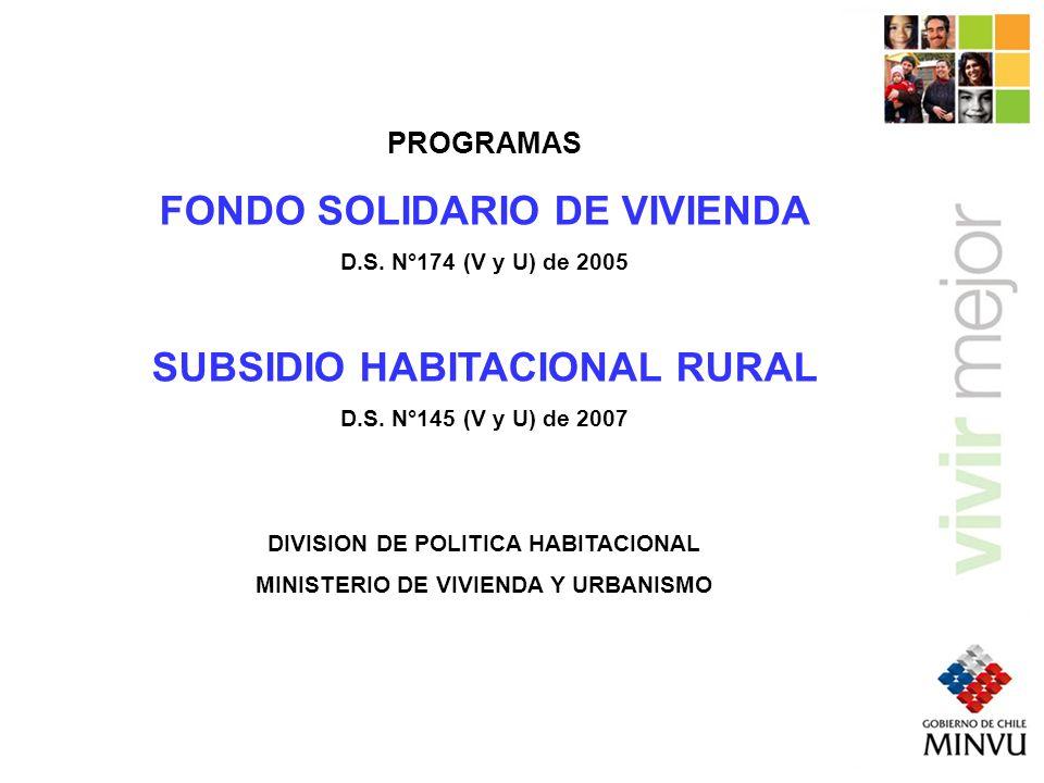 FONDO SOLIDARIO DE VIVIENDA SUBSIDIO HABITACIONAL RURAL