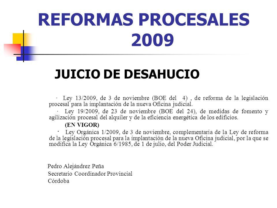 REFORMAS PROCESALES 2009 JUICIO DE DESAHUCIO