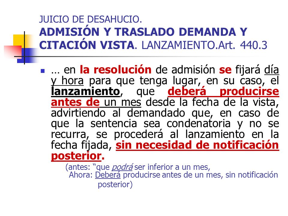 JUICIO DE DESAHUCIO. ADMISIÓN Y TRASLADO DEMANDA Y CITACIÓN VISTA