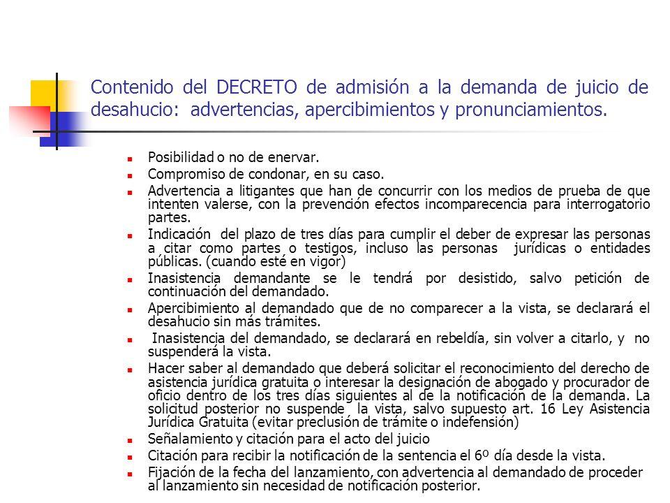 Contenido del DECRETO de admisión a la demanda de juicio de desahucio: advertencias, apercibimientos y pronunciamientos.