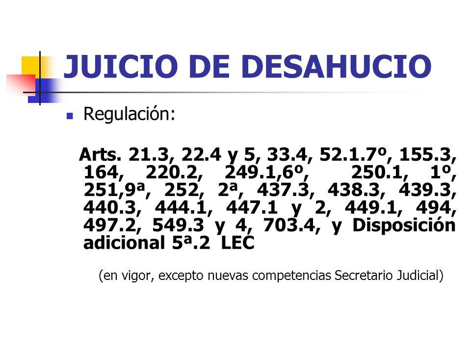 JUICIO DE DESAHUCIO Regulación: