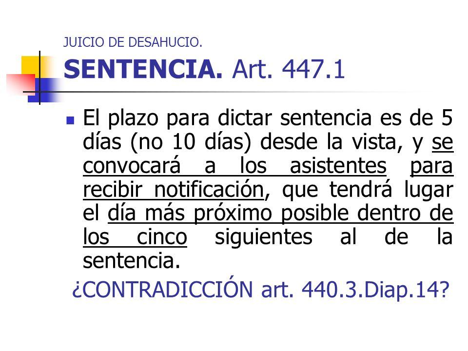 JUICIO DE DESAHUCIO. SENTENCIA. Art. 447.1