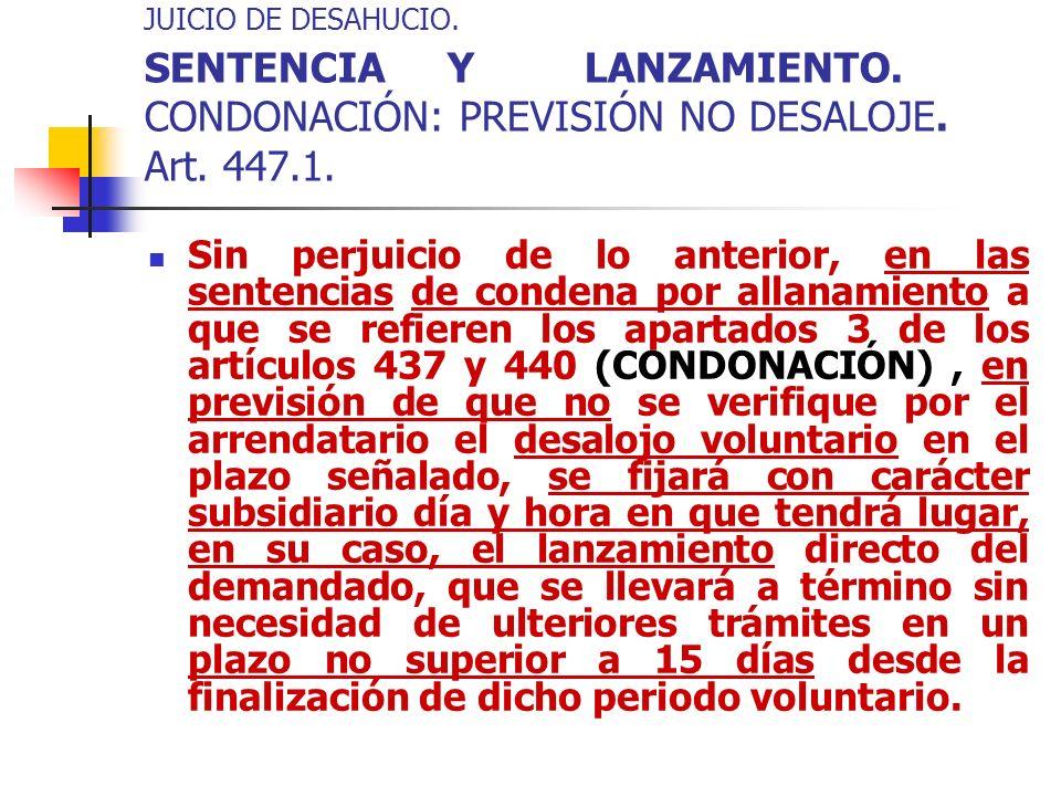 JUICIO DE DESAHUCIO. SENTENCIA Y LANZAMIENTO