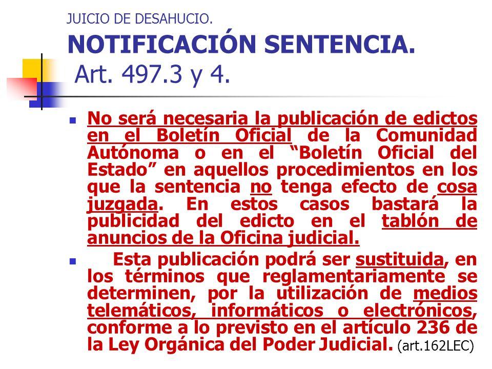 JUICIO DE DESAHUCIO. NOTIFICACIÓN SENTENCIA. Art. 497.3 y 4.