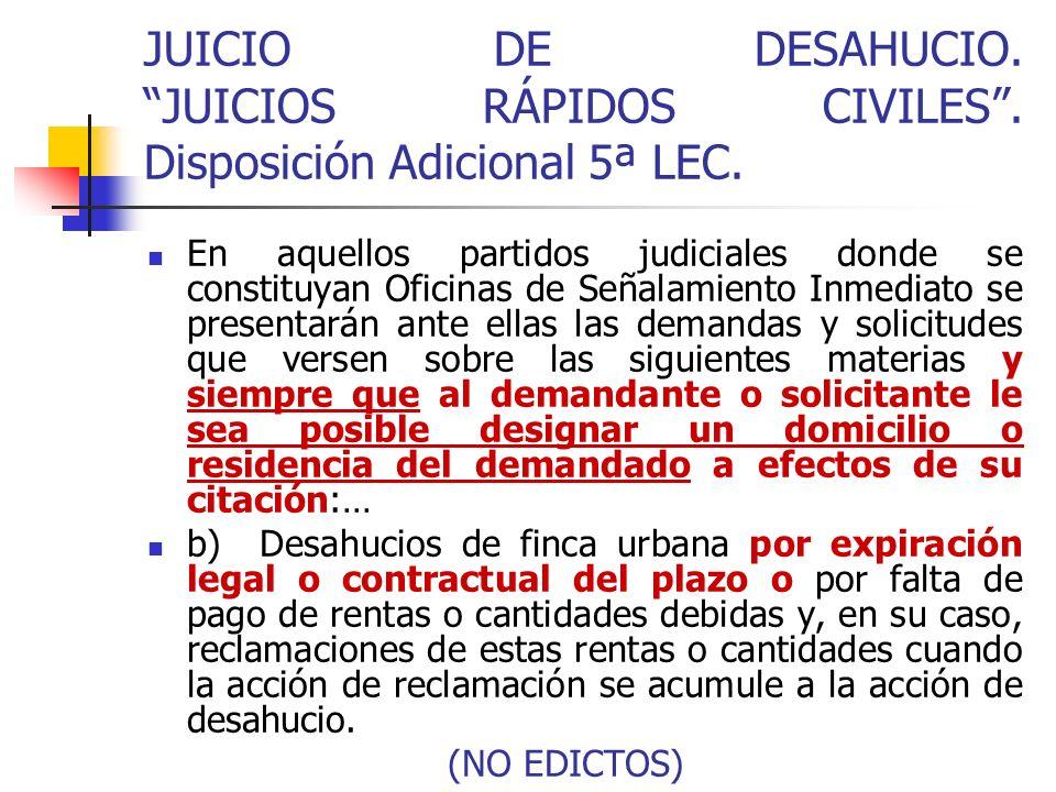 JUICIO DE DESAHUCIO. JUICIOS RÁPIDOS CIVILES