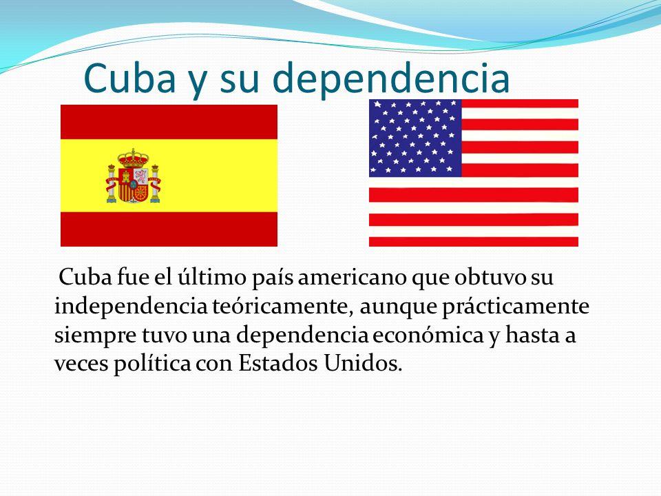 Cuba y su dependencia