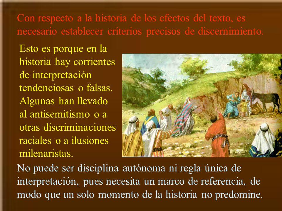 Con respecto a la historia de los efectos del texto, es necesario establecer criterios precisos de discernimiento.