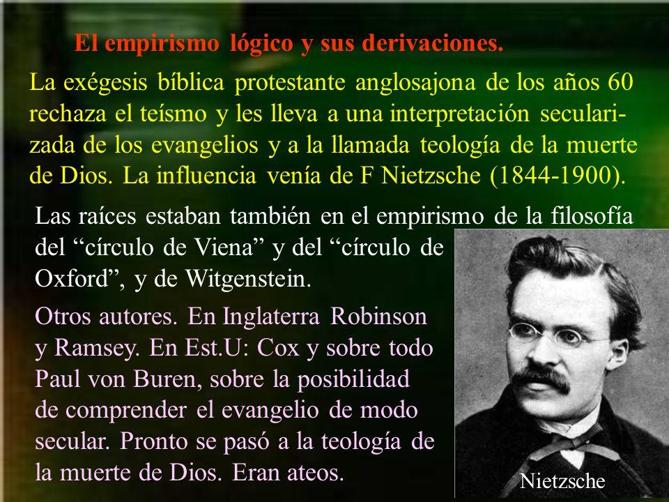 El empirismo lógico y sus derivaciones.