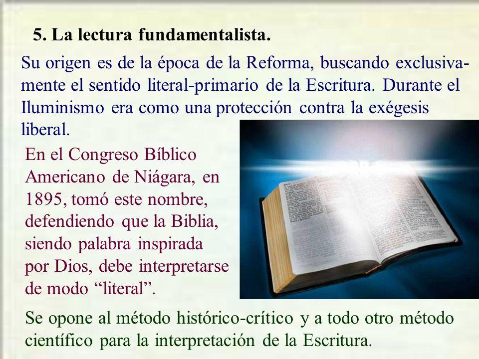 5. La lectura fundamentalista.