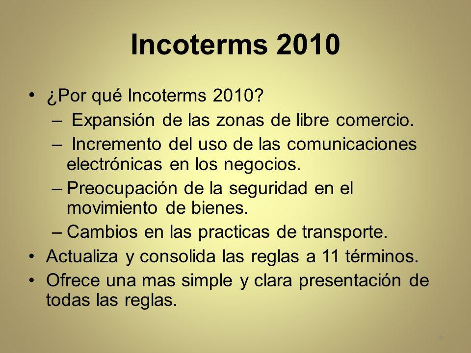 Incoterms 2010 ¿Por qué Incoterms 2010