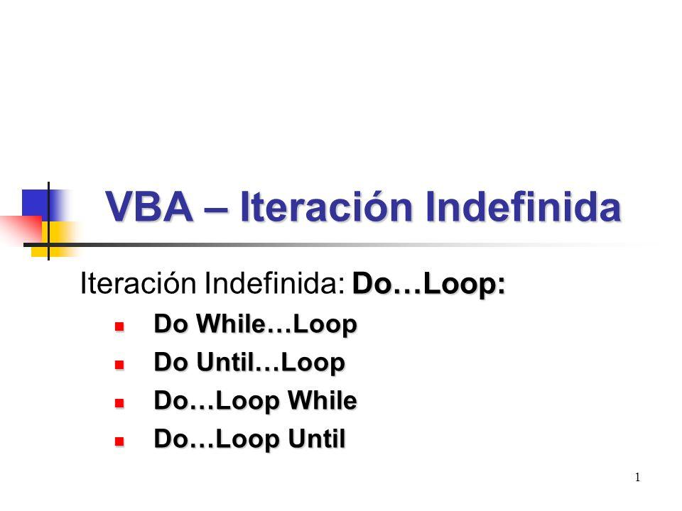 VBA – Iteración Indefinida