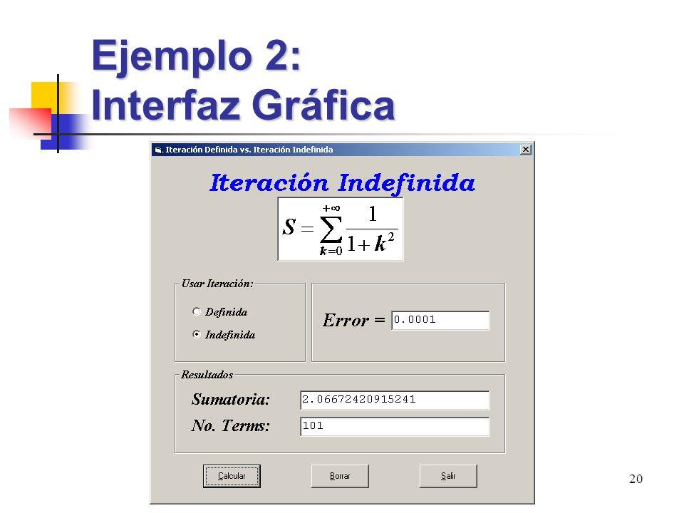 Ejemplo 2: Interfaz Gráfica