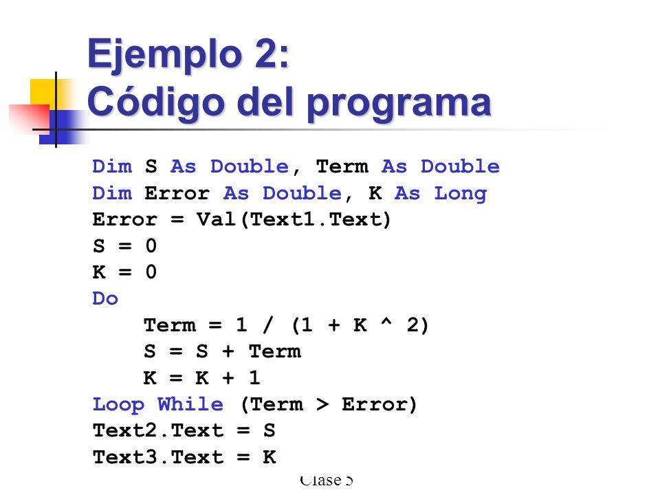 Ejemplo 2: Código del programa