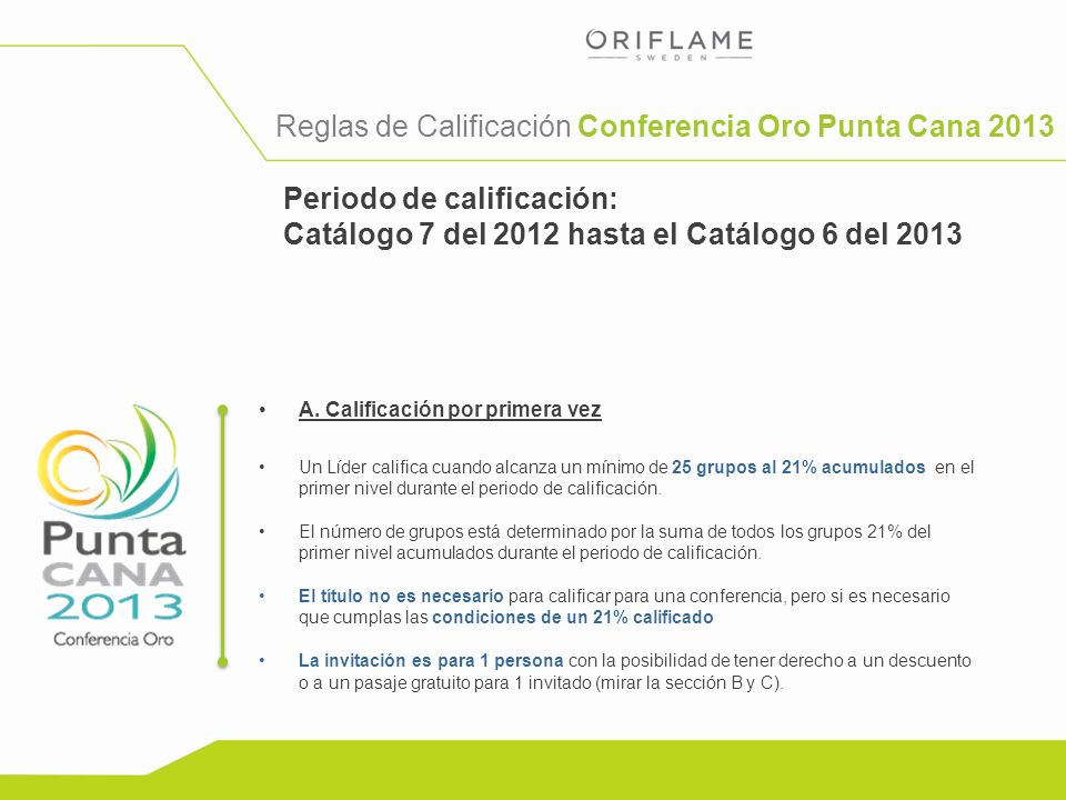 Reglas de Calificación Conferencia Oro Punta Cana 2013