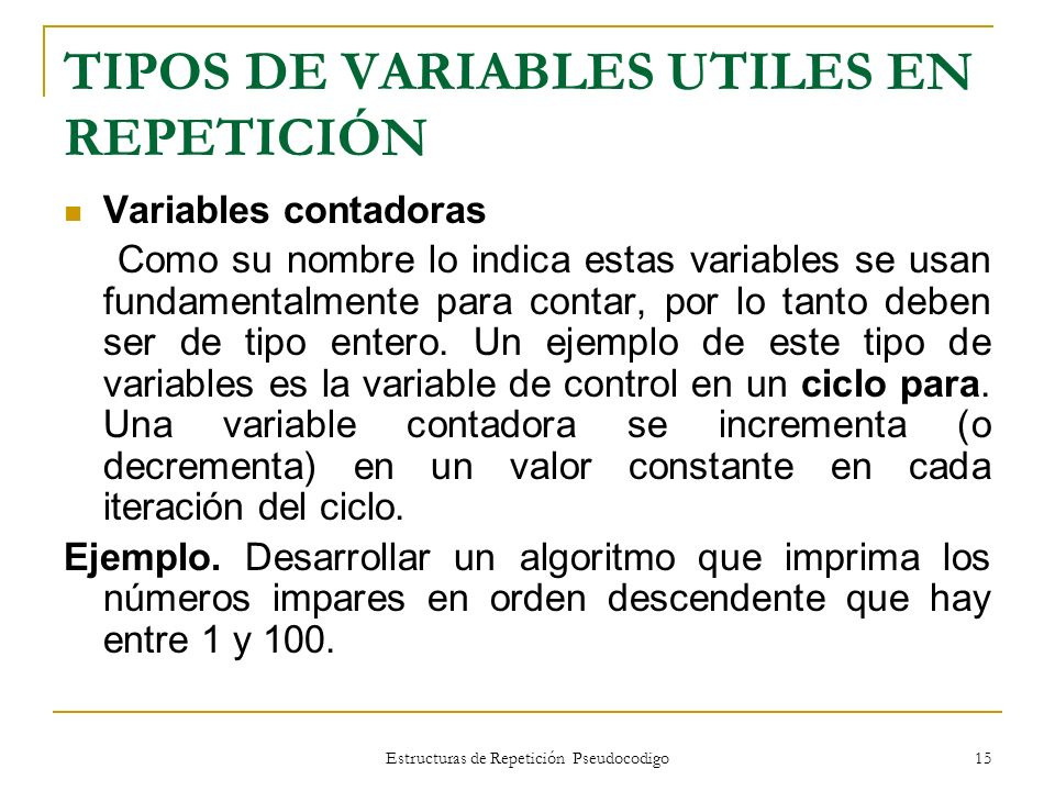 TIPOS DE VARIABLES UTILES EN REPETICIÓN