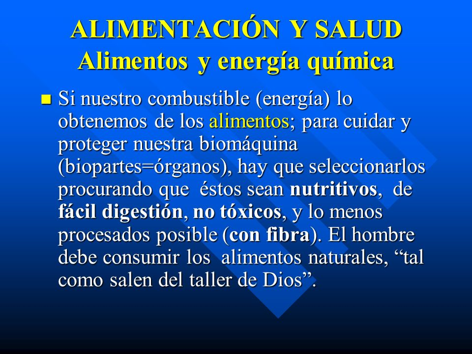 ALIMENTACIÓN Y SALUD Alimentos y energía química