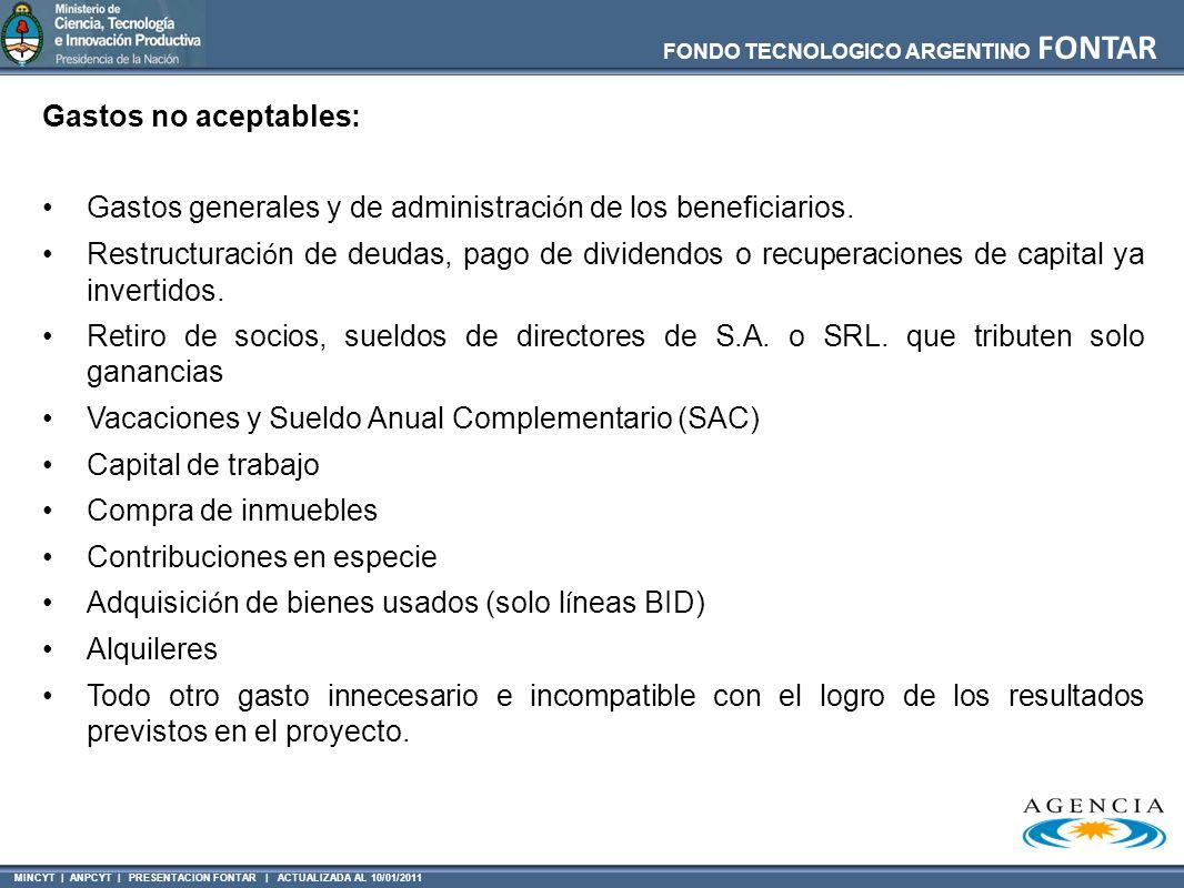 Gastos no aceptables: Gastos generales y de administración de los beneficiarios.