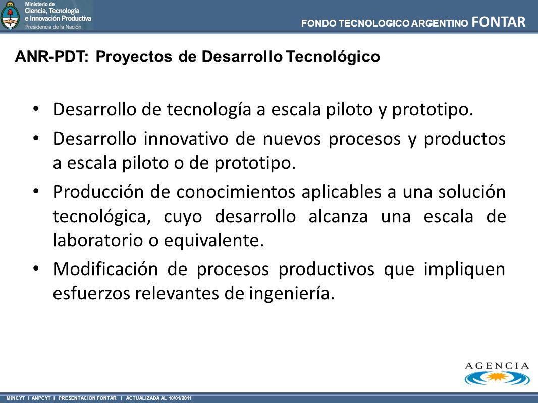 Desarrollo de tecnología a escala piloto y prototipo.