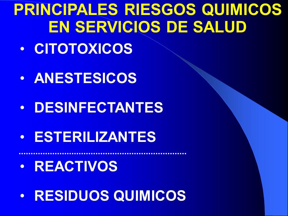 PRINCIPALES RIESGOS QUIMICOS EN SERVICIOS DE SALUD