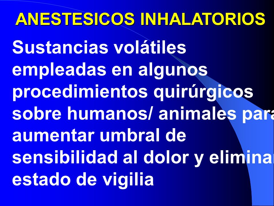 ANESTESICOS INHALATORIOS