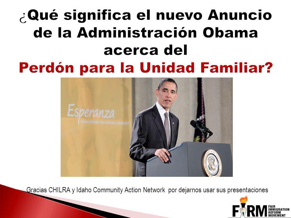 ¿Qué significa el nuevo Anuncio de la Administración Obama acerca del Perdón para la Unidad Familiar