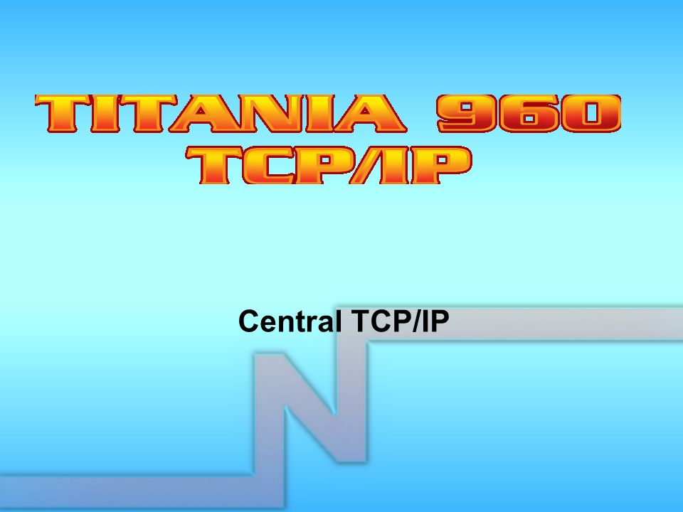 Central TCP/IP