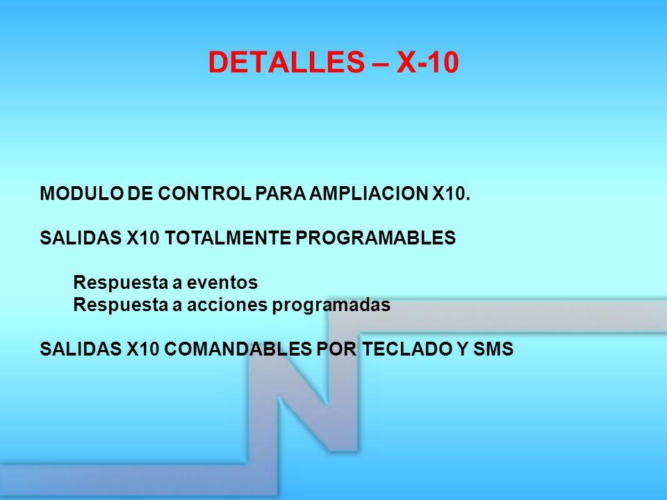 DETALLES – X-10 MODULO DE CONTROL PARA AMPLIACION X10.